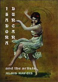 Isadora Duncan and the Artists
